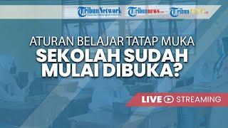 🔴 Pengumuman SKB 4 Menteri, Pemerintah Keluarkan Aturan Belajar Tatap Muka, Sekolah Boleh Dibuka?