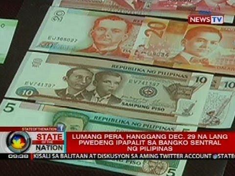 Lumang pera, hanggang Dec. 29 na lang pwedeng ipapalit sa Bangko Sentral ng Pilipinas