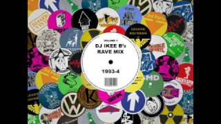 RAVE MIX 93 - 94 - DJ IKEE B  part 3