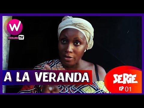 A la véranda - Série Africaine - EP 01- Un épisode tous les vendredi et samedi