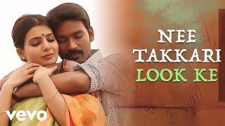 Nava Manmadhudu - Nee Takkari Look Ke Lyric   Anirudh Ravichander   Dhanush