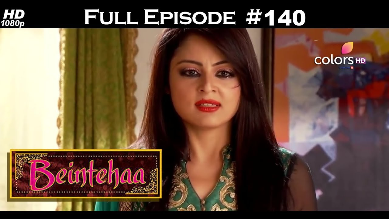 Beintehaa - Full Episode 140 - With English Subtitles