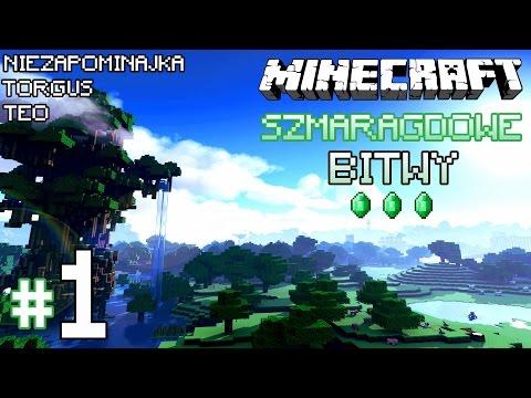 """Minecraft: Szmaragdowe Bitwy [Drużyna Niebieska] - #1 """"Miłe złego początki"""""""