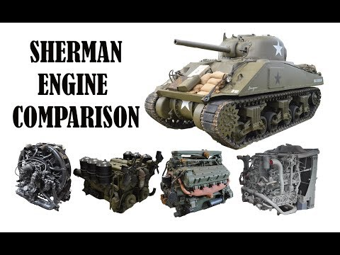 Sherman engine comparison