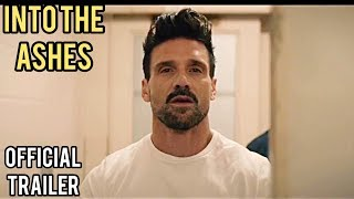 В Прах / Into the ashes | Официальный трейлер (2019) Люк Граймс
