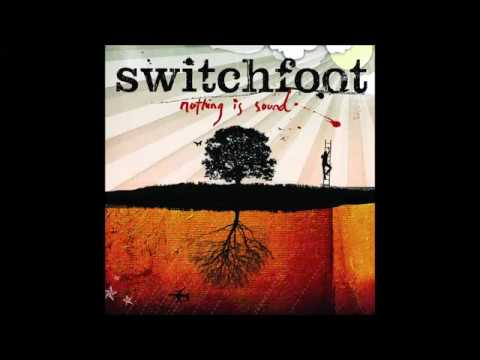 Switchfoot - Nothing is Sound [Full Album]
