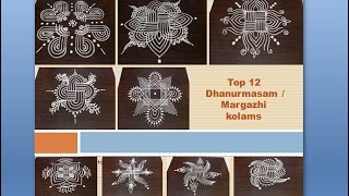 Top 12 Sankranthi Dhanurmasam muggulu / Margazhi kolam designs of My choice || easy rangoli designs