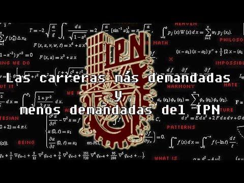 Las carreras más demandadas y menos demandadas del IPN