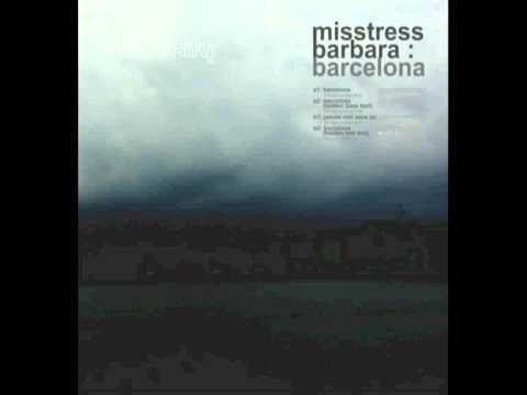 Misstress Barbara   Barcelona Holden Bell Dub