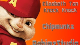 Elizabeth Tan - Knock Knock (Chipmunks)