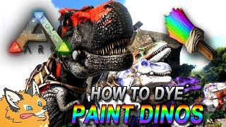 How to Dye Paint / Color your Dinos! - ARK Survival Evolved