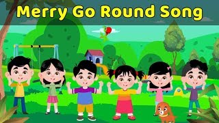 Merry Go Round Song For Children | Pre School Learning Videos For Babies | Toddler Songs