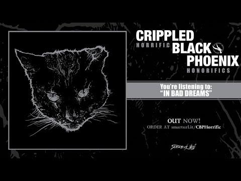 Crippled Black Phoenix - In Bad Dreams
