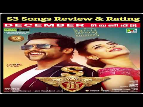 S3 Official Songs Review   Suriya's S3...