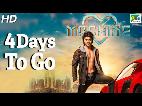 Machine | 4 Days To Go | Full Hindi Movie | Kiara Advani, Mustafa Burmawala