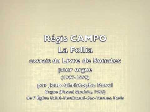 CAMPO/La Follia par Jean-Christophe Revel