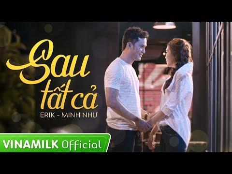 MV Sau tất cả - Erik & Minh Như (X-factor) - Ngôi Sao Phương Nam