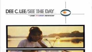 See The Day - Dee C. Lee