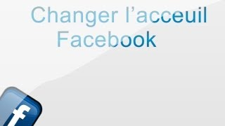 Changer l'acceuil facebook   | Amazing !