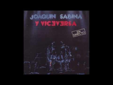 'En directo', disco completo de Joaquín Sabina y Viceversa