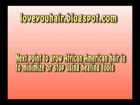 How To Grow African American Hair Fast