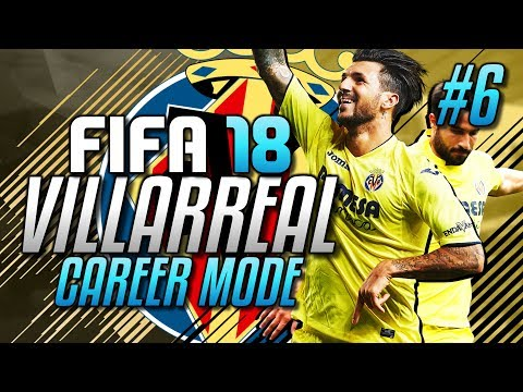 ►THE BEST GOAL EVER & GOLAZO !!! Villarreal FIFA 18 Career Mode #6