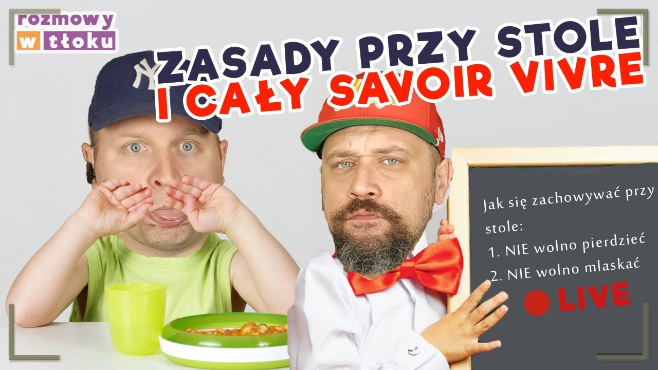 RwT #42 Temat: Zasady savoir vivre!