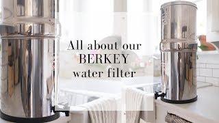 Do we like our Berkey water filter | BERKEY WATER FILTER REVIEW