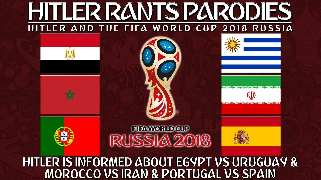 Hitler is informed about Egypt Vs Uruguay & Morocco Vs Iran & Portugal Vs Spain