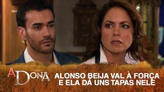 A Dona - Alonso beija Valentina à força e ela o esbofeteia! - SEM CORTES