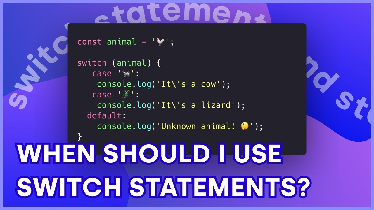 JavaScript Switch Statements - When to use switch over if/else?