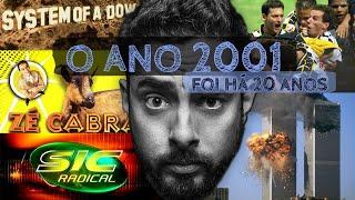 2001 FOI HÁ 20 ANOS - QUERO LÁ SABER #57