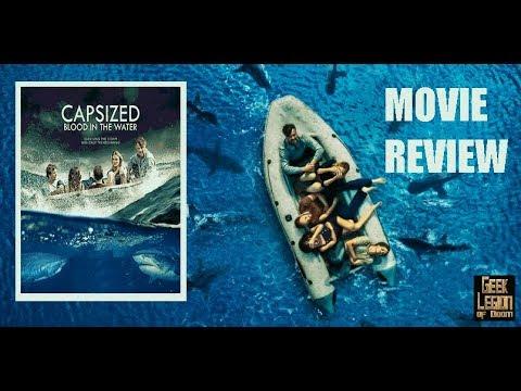 CAPSIZED:  BLOOD IN THE WATER ( 2019 Josh Duhamel ) Shark Week Movie Review