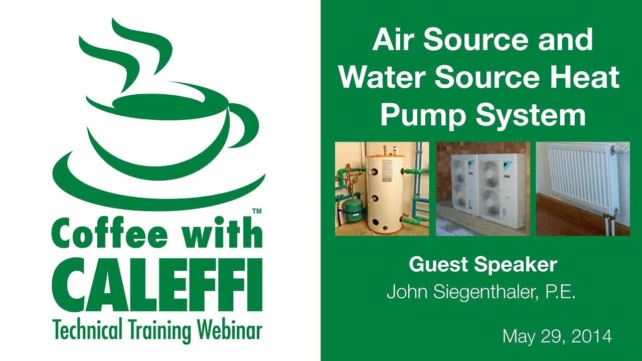 Air Source And Water Source Heat Pump Systems Youtube