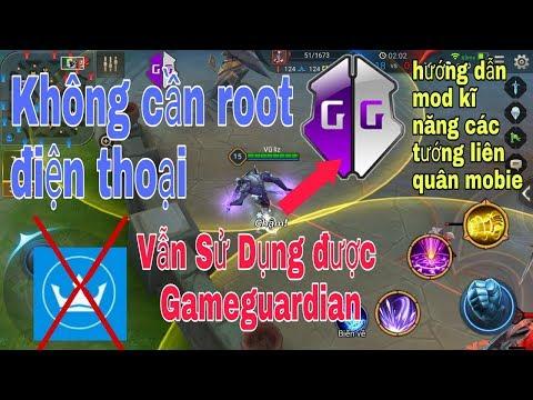 hack game online android khong can root - Hướng dẫn sử dụng Gameguardian Không Cần Root Điện Thoại + Mod kĩ năng các tướng Liên Quân TC 100%