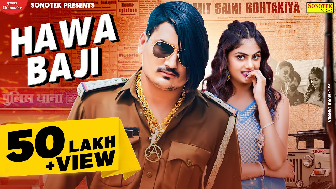 Amit Saini Rohtakiya : Hawa Baji (Official Video) | Priya Soni | New Haryanvi Songs Haryanavi 2021