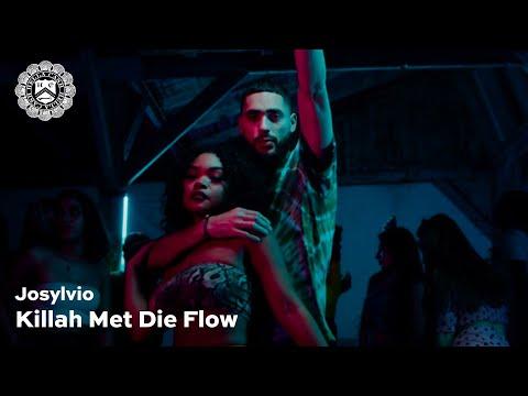 Josylvio – Killah Met Die Flow