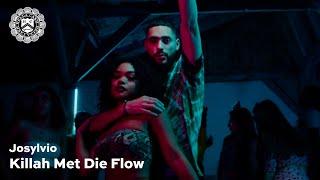 Josylvio - Killah Met Die Flow (prod. Spanker)