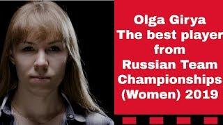 Meet Olga Girya the star of  the Russian Team Championships (Women) 2019
