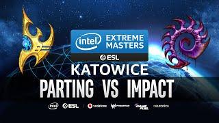 Parting vs Impact [PvZ] IEM Katowice 2020 Qualifiers - Starcraft 2