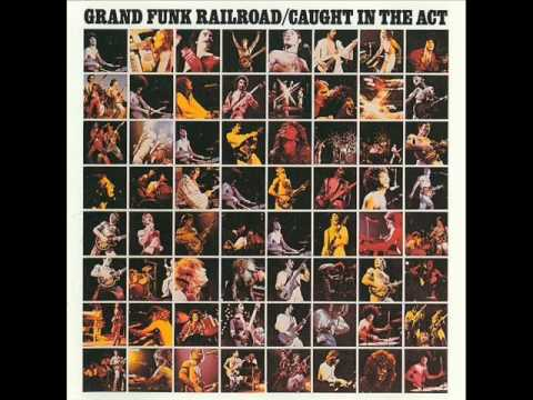 Grand Funk Railroad - Some Kind Of Wonderful
