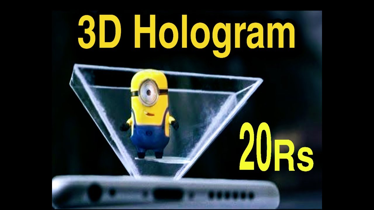 How To Make a 3D Hologram with your Smartphone in Just 20 Rupees l DIY - YouTube