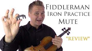 Fiddlerman Iron Practice Mute