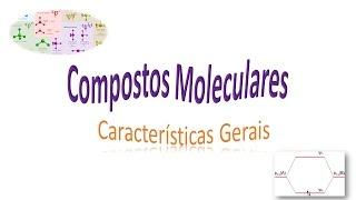 compostos moleculares 1 molculas e compostos covalentes so a mesma coisa