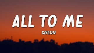 Giveon - All To Me (Lyrics)