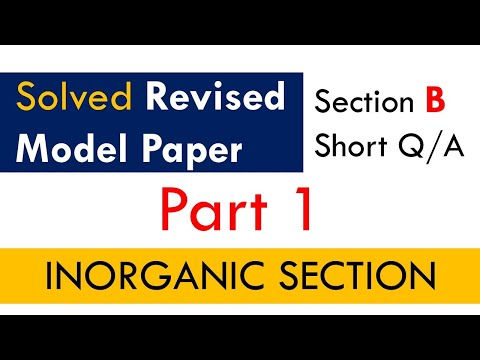 Solution Of Revised Model Paper 2021   Class 12   Section B   Inorganic   Karachi Board