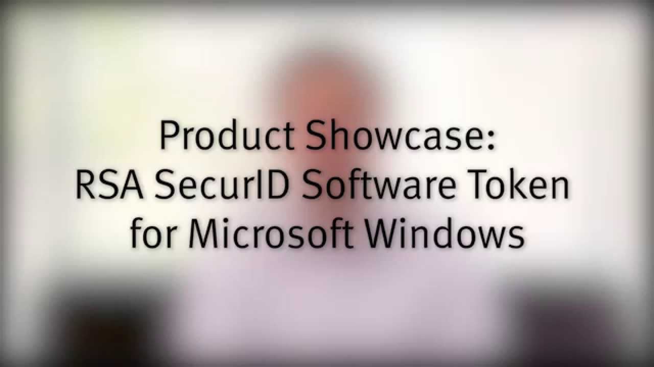 Quick Look: RSA SecurID Software Token for Windows