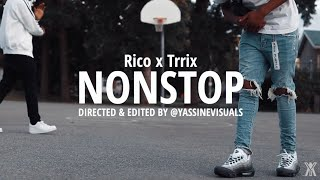 Rico x Trrix - NonStop | Shot By @YassineVisuals | ( WSC Exclusive - Official Music Video)