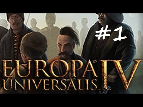 Let's Play Europa Universalis 4 Russia - Part 1
