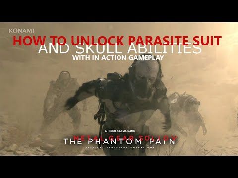 MGSV: TPP - How to unlock Parasite Suit & Skull Abilities (With Gameplay)